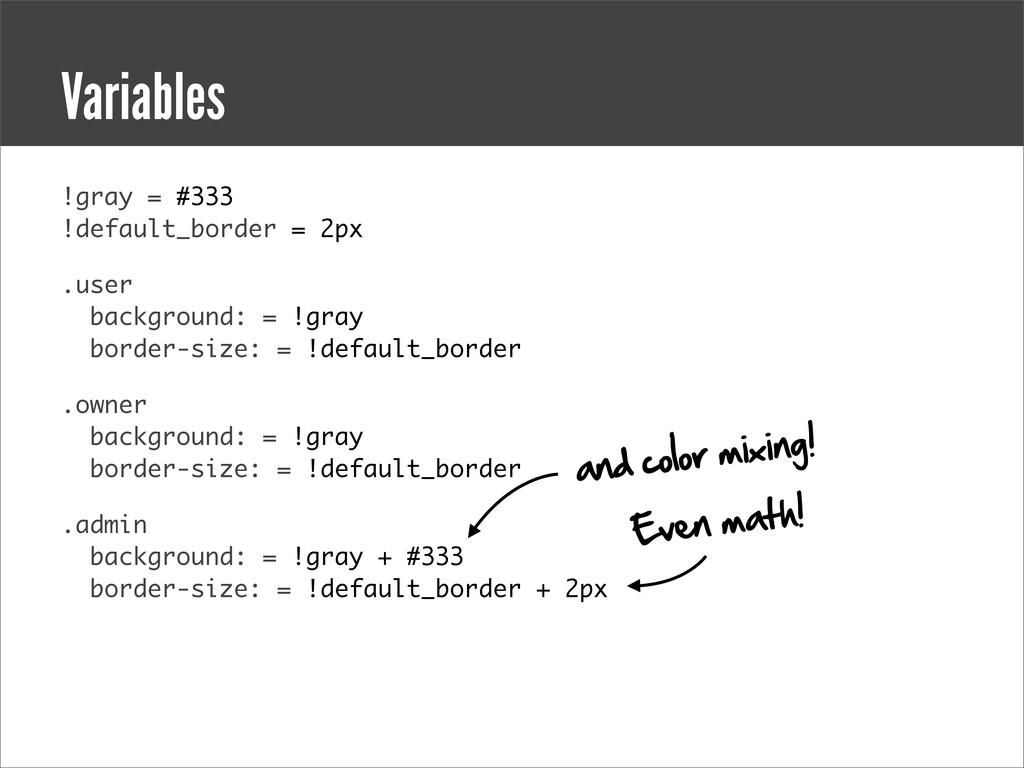 !gray = #333 !default_border = 2px .user backgr...