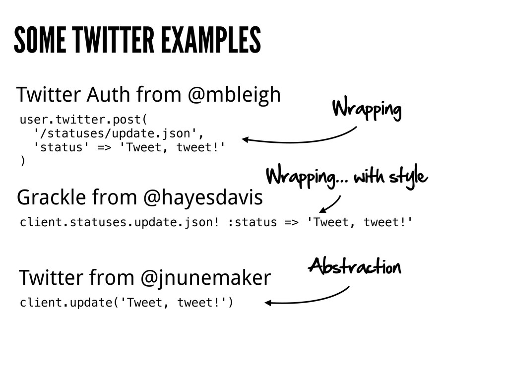 SOME TWITTER EXAMPLES Twitter Auth from @mbleig...