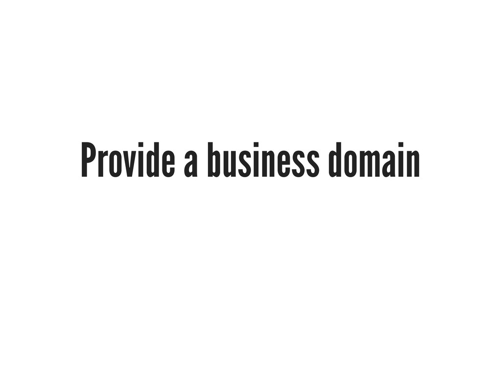 Provide a business domain