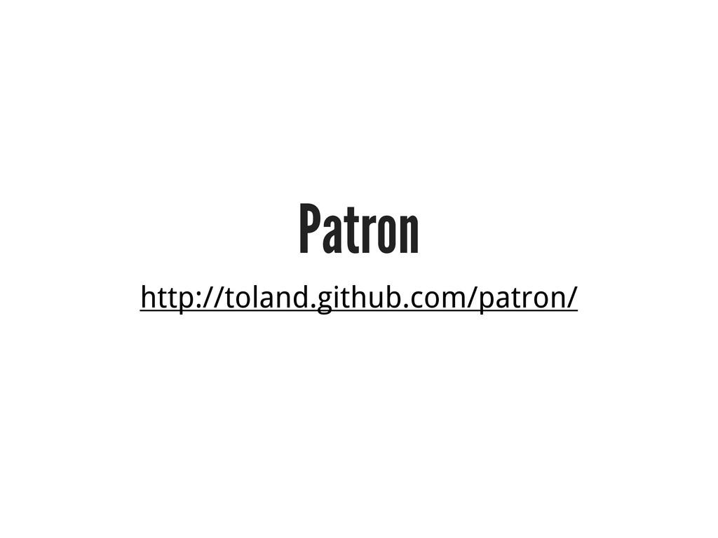 Patron http://toland.github.com/patron/
