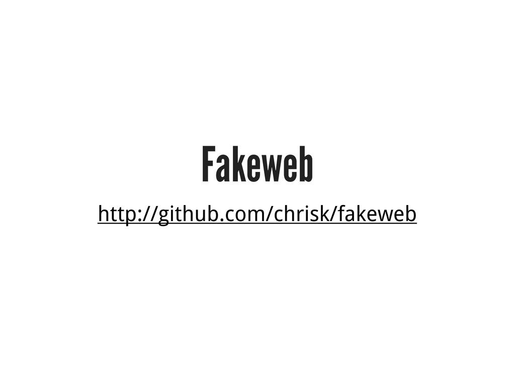 Fakeweb http://github.com/chrisk/fakeweb