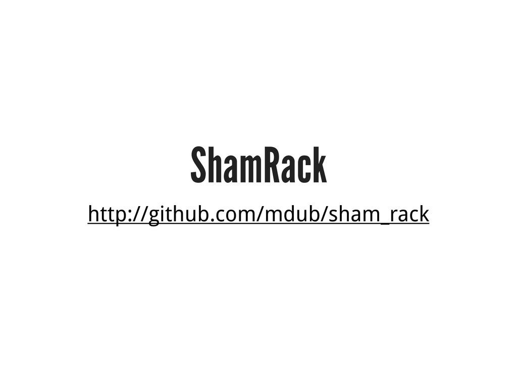 ShamRack http://github.com/mdub/sham_rack