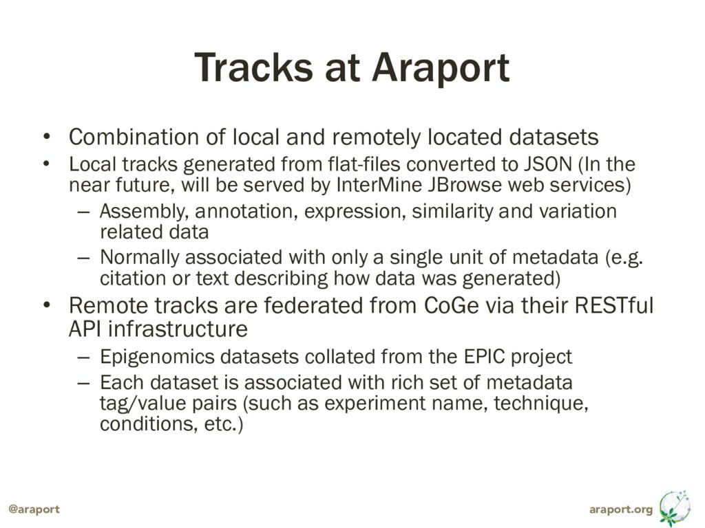 araport.org @araport Tracks at Araport • Combin...