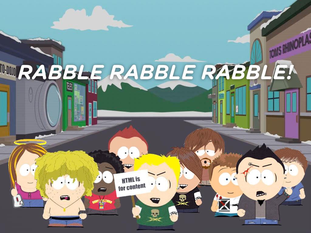 RABBLE RABBLE RABBLE!