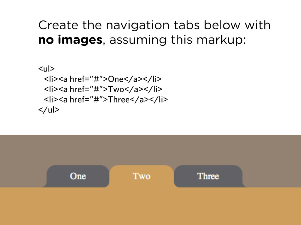 Create the navigation tabs below with no images...