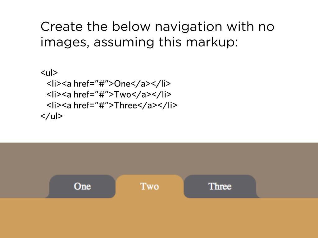 Create the below navigation with no images, ass...