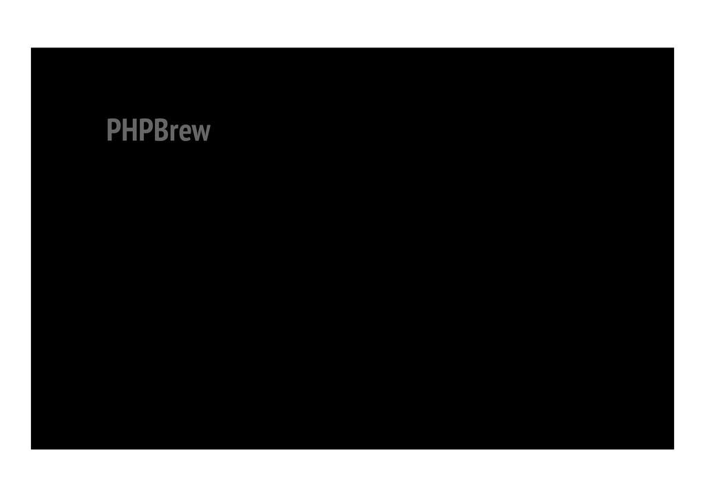 PHPBrew
