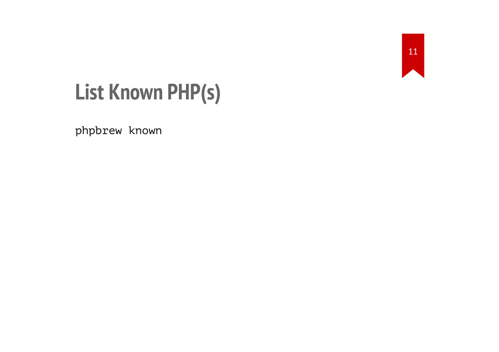 List Known PHP(s) phpbrew known 11