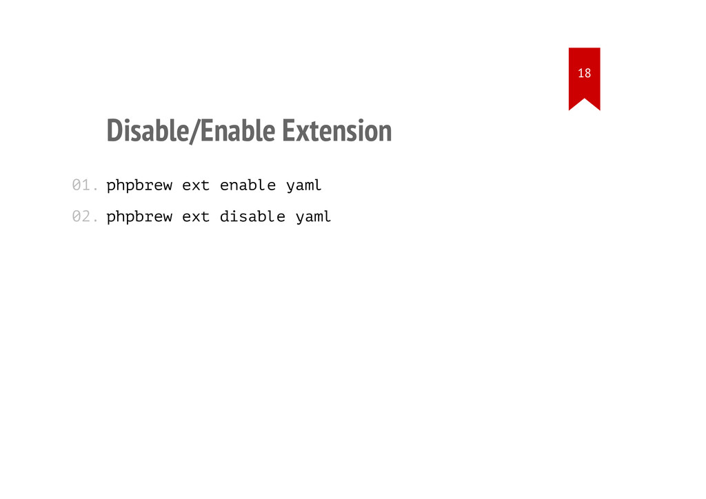 Disable/Enable Extension phpbrew ext enable yam...