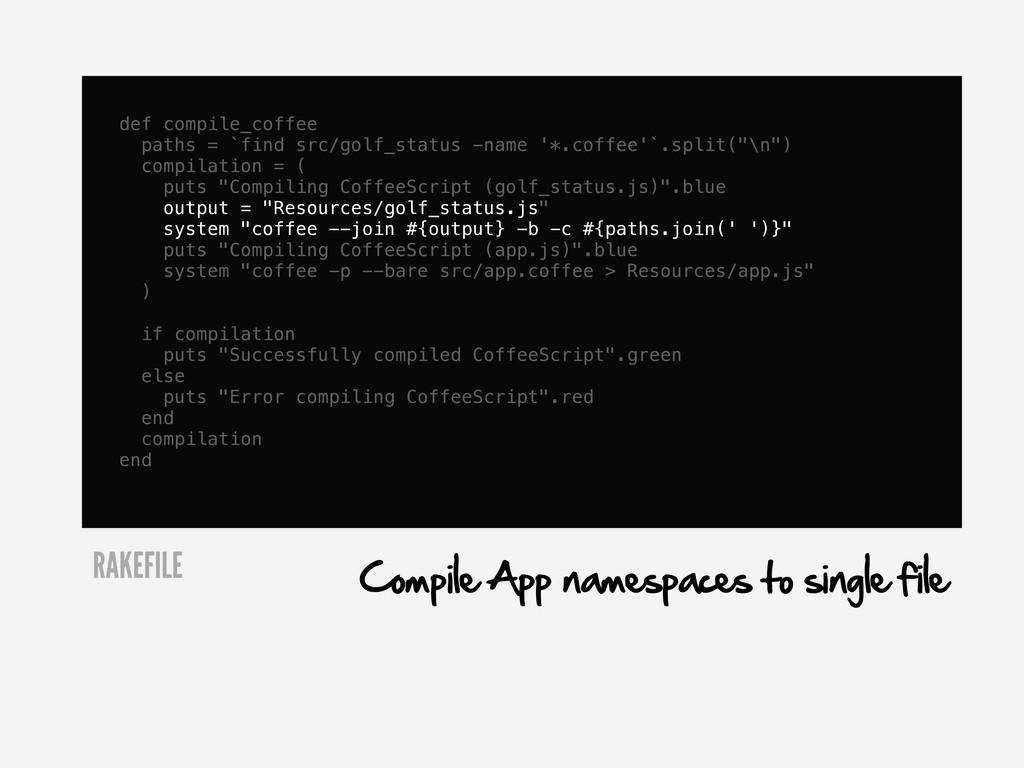 def compile_coffee paths = `find src/golf_statu...