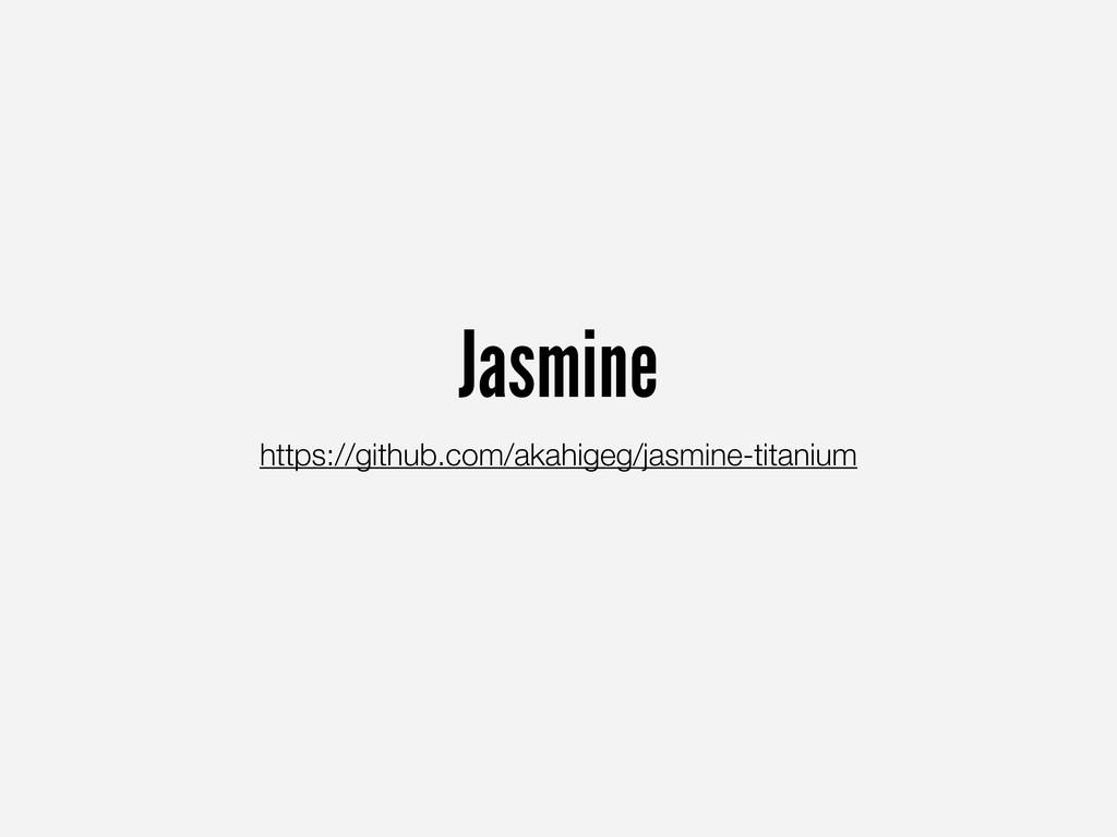 Jasmine https://github.com/akahigeg/jasmine-tit...