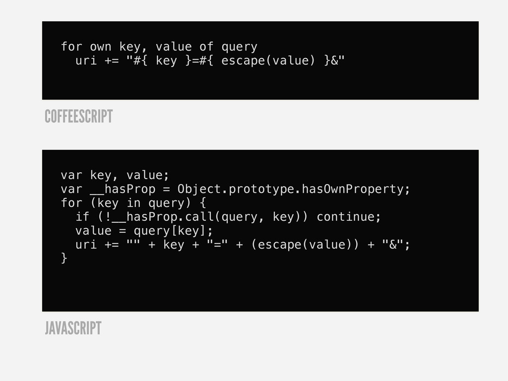 """for own key, value of query uri += """"#{ key }=#{..."""