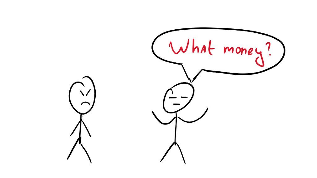 Where's my money scenario \w friend