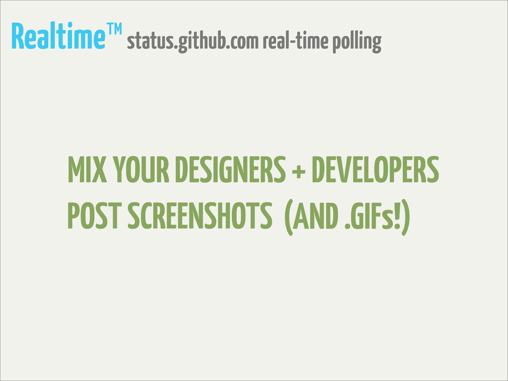 Realtime™ status.github.com real-time polling P...