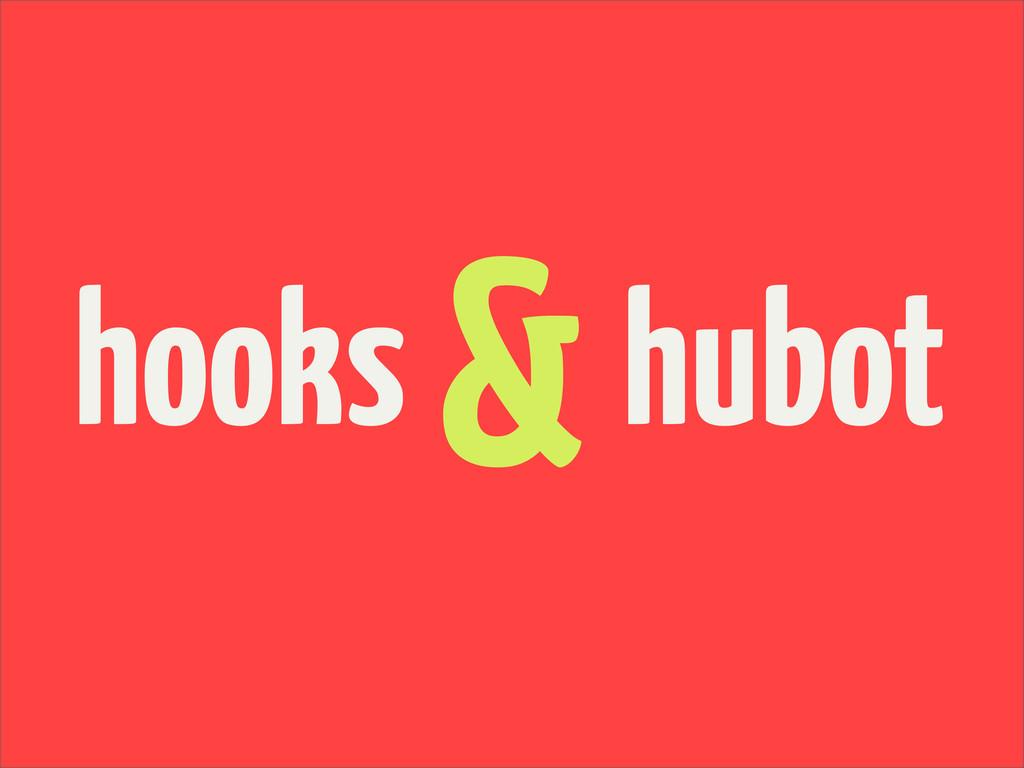 hooks &hubot