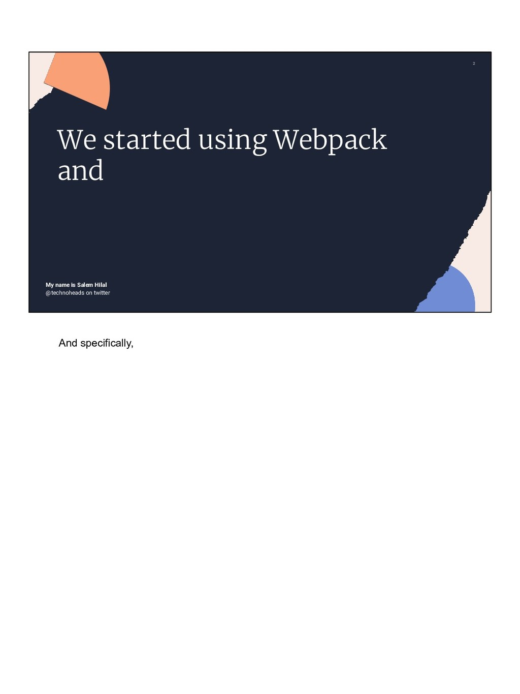 2 @technoheads on twitter We started using Webp...