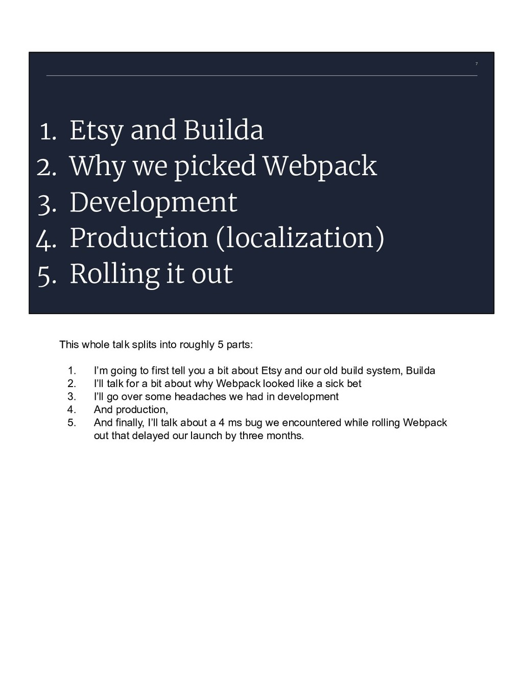 7 1. Etsy and Builda 2. Why we picked Webpack 3...