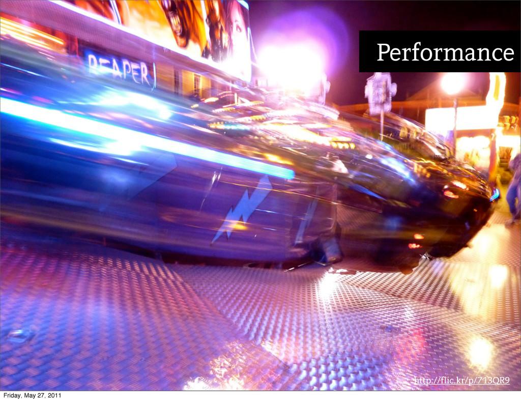http://flic.kr/p/713QR9 Performance Friday, May...