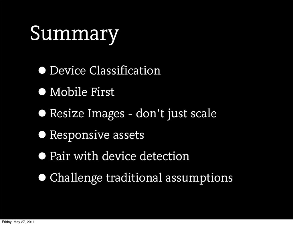 Summary •Device Classification •Mobile First •R...