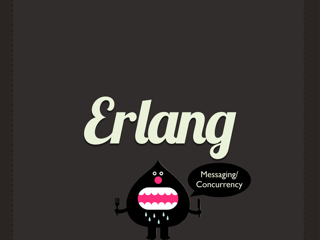 Er Messaging/ Concurrency