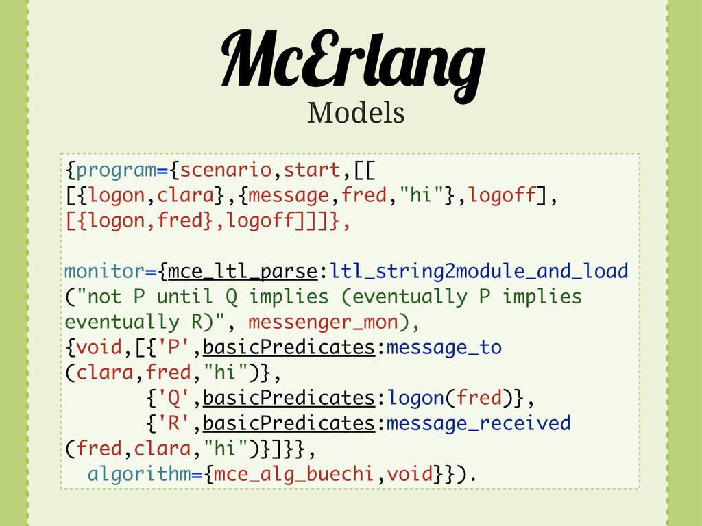 M Er Models {program={scenario,start,[[ [{logon...