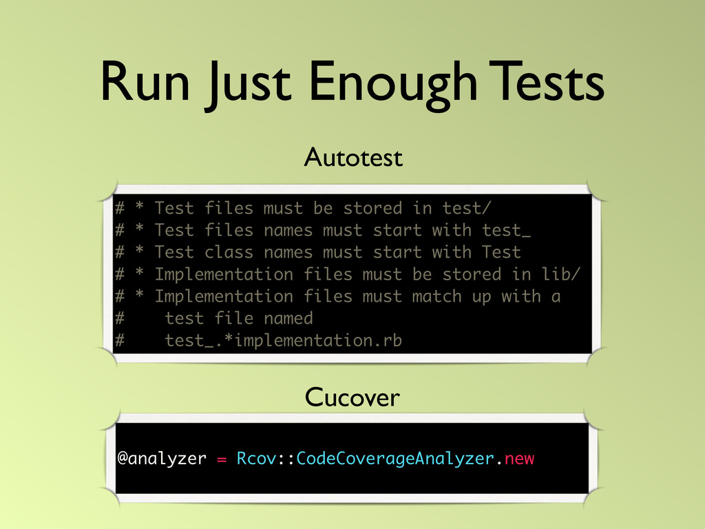 Run Just Enough Tests # * Test files must be st...