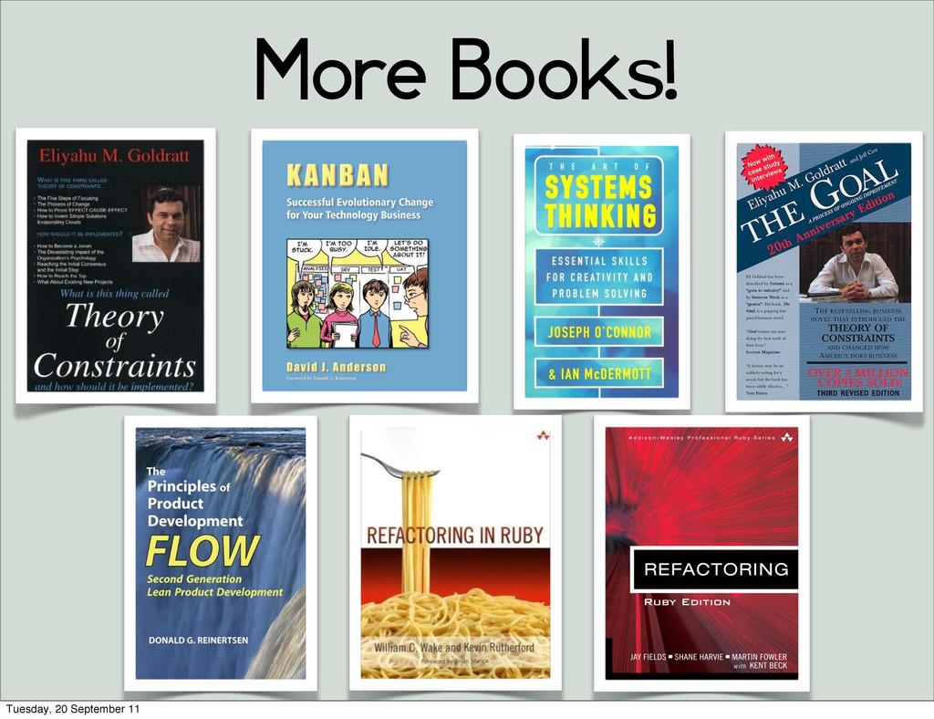 More Books! Tuesday, 20 September 11
