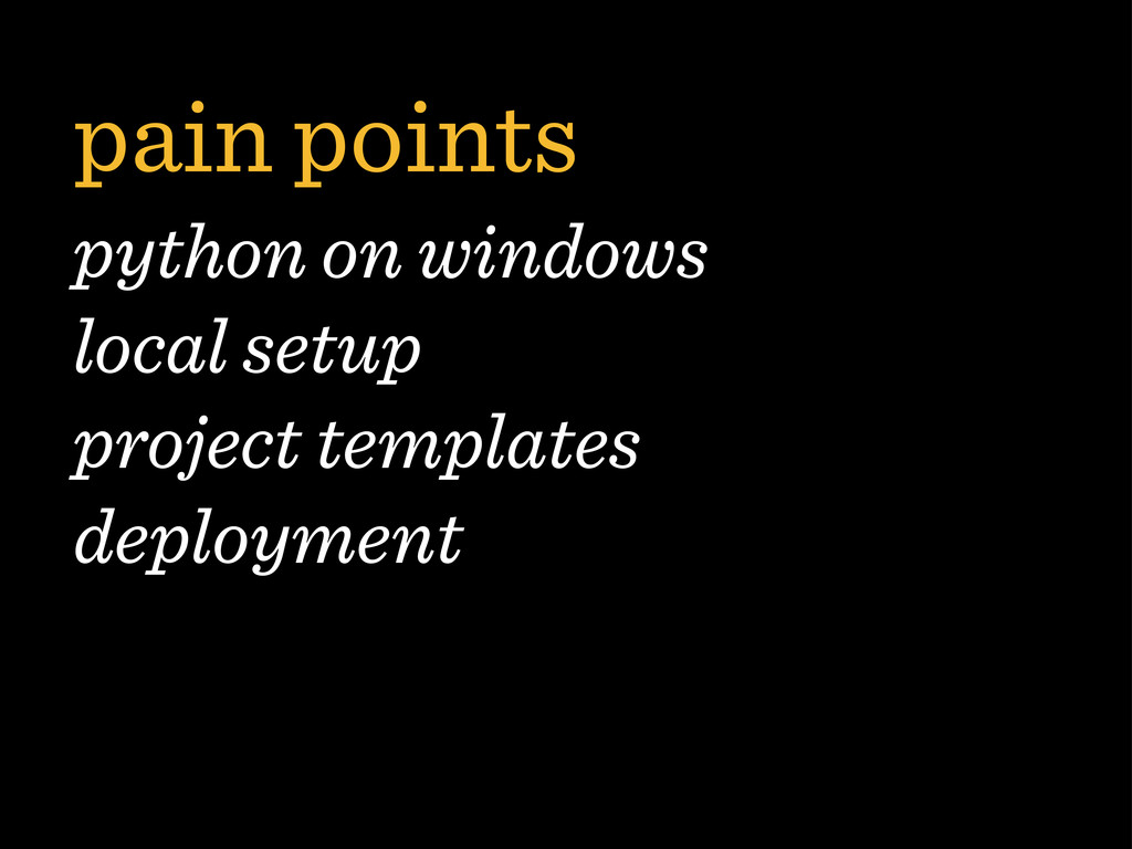 pain points python on windows local setup proje...