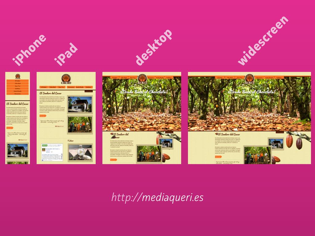 http://mediaqueri.es iPhone iPad desktop w ides...