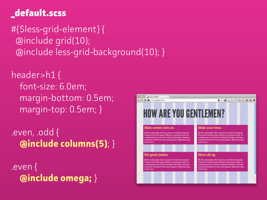 #{$less-grid-element} { @include grid(10); @inc...