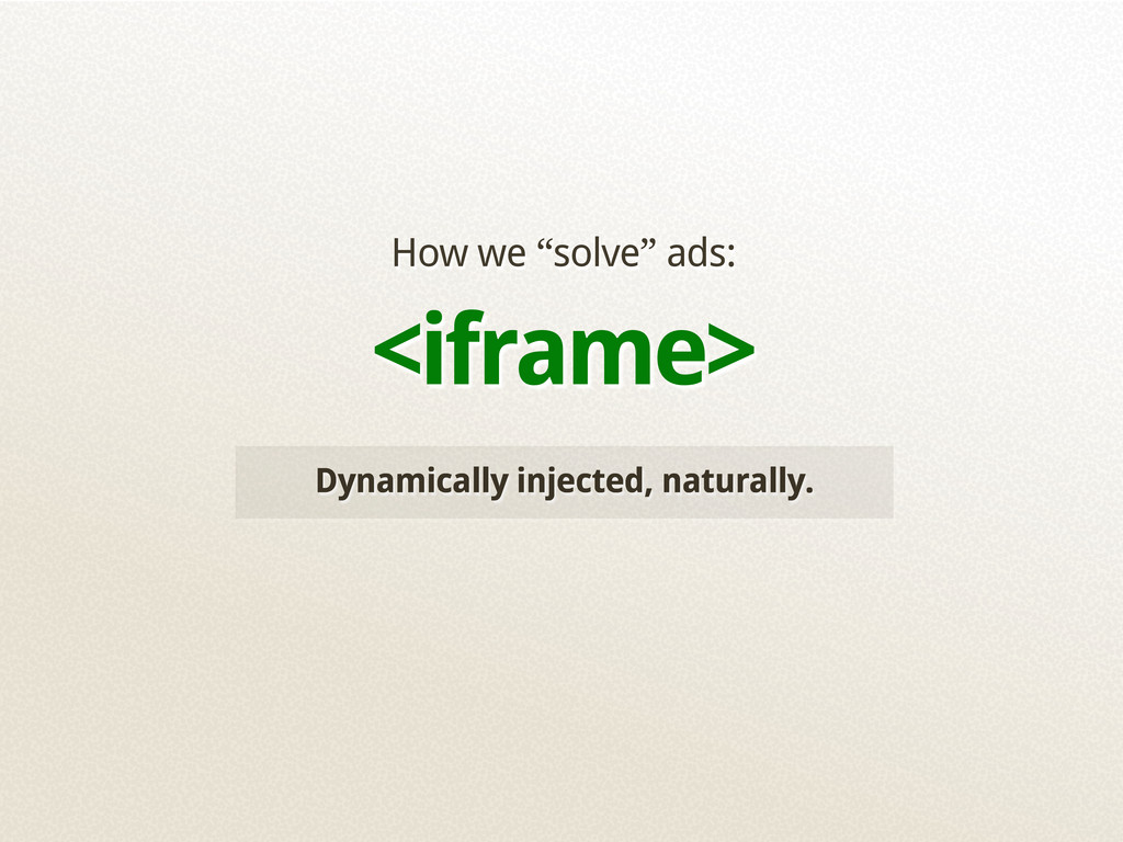 """Dynamically injected, naturally. How we """"solve""""..."""
