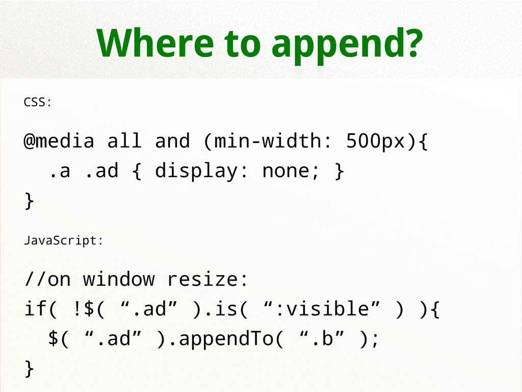 Where to append? CSS: @media all and (min-width...