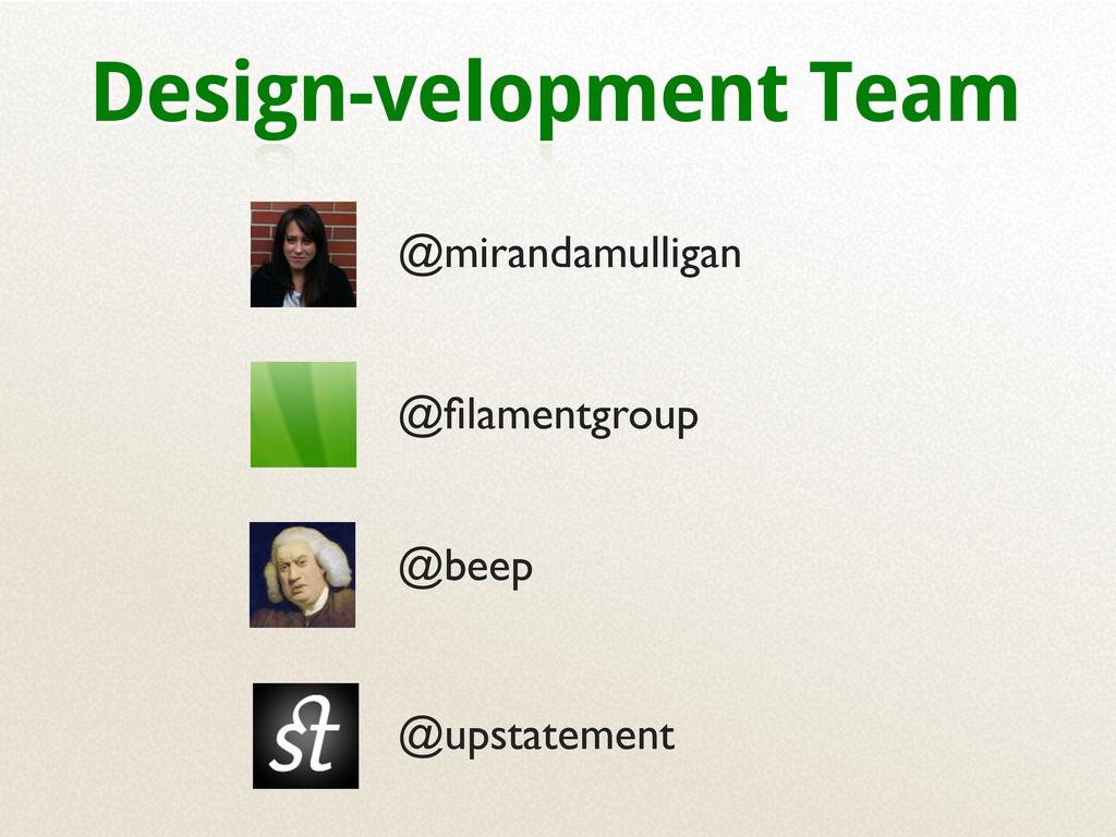 Design-velopment Team @beep @upstatement @filame...