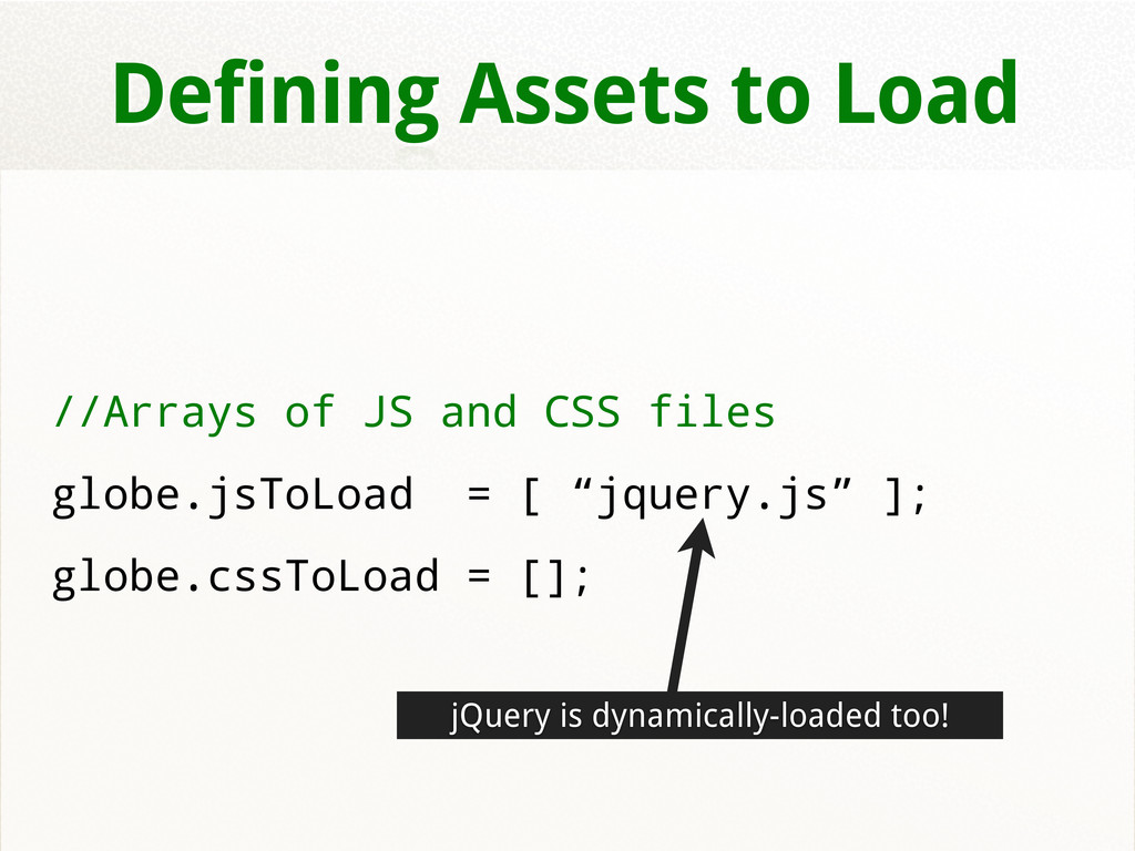 Defining Assets to Load //Arrays of JS and CSS ...