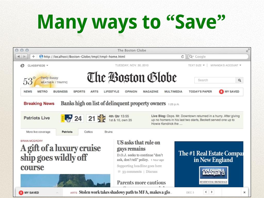 "Many ways to ""Save"""