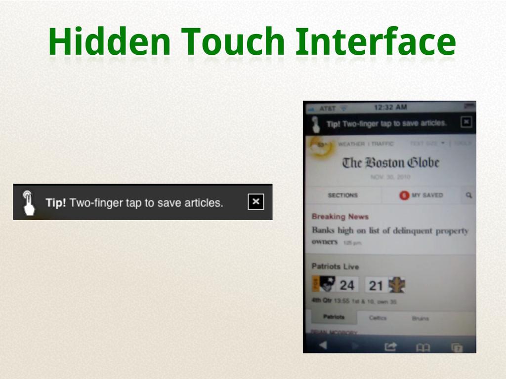 Hidden Touch Interface