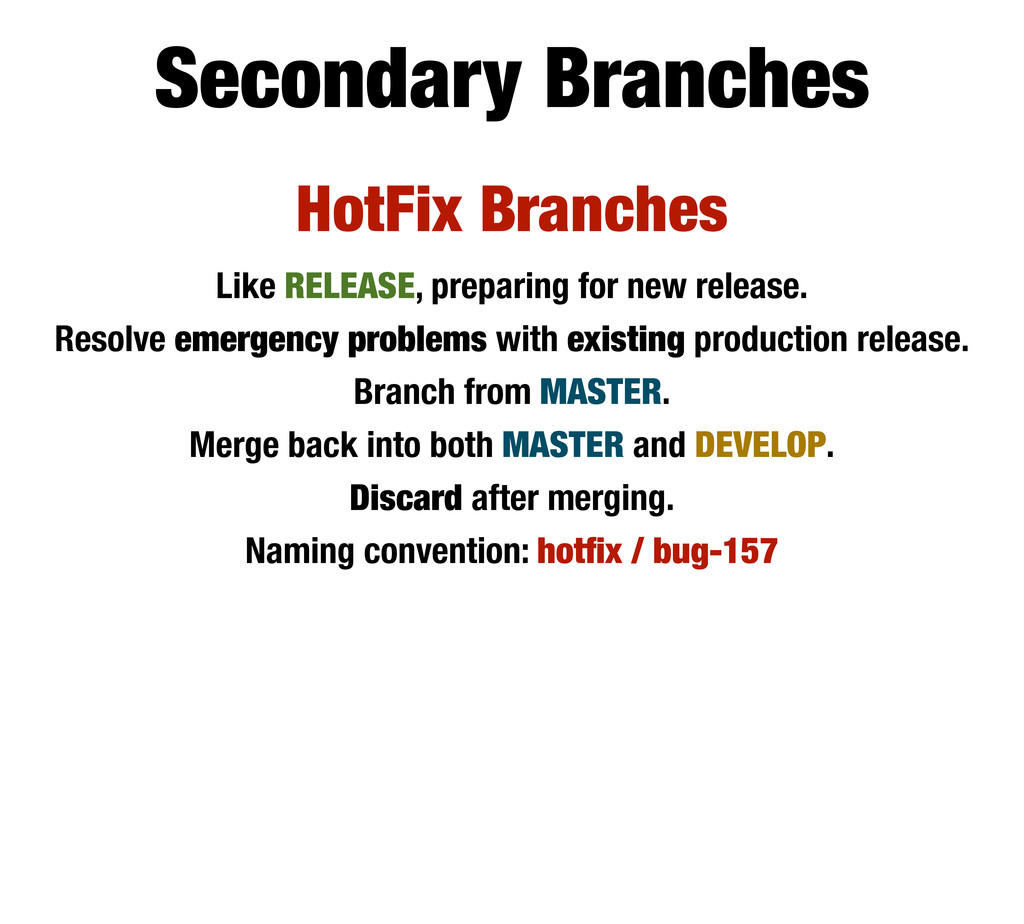 HotFix Branches Like RELEASE, preparing for new...