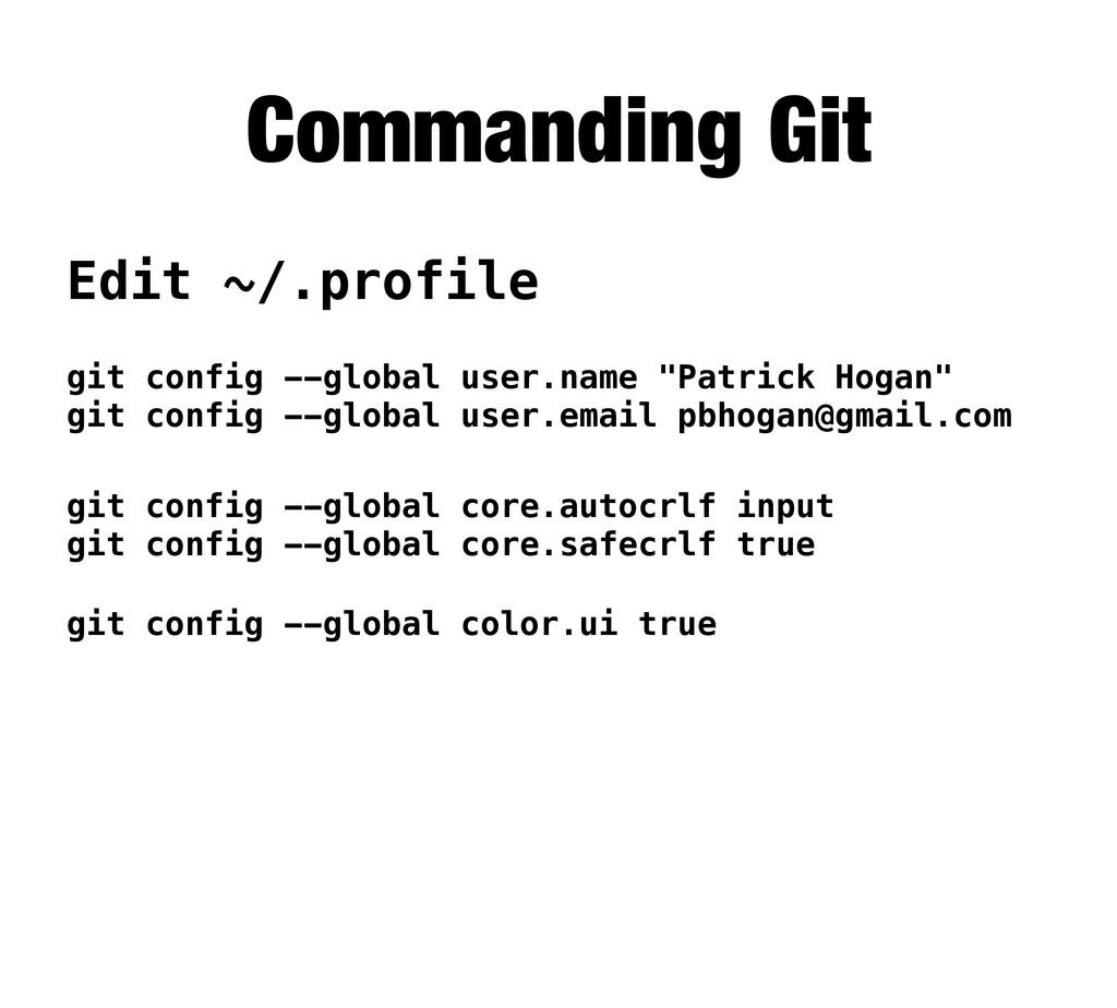 """Commanding Git git config --global user.name """"P..."""