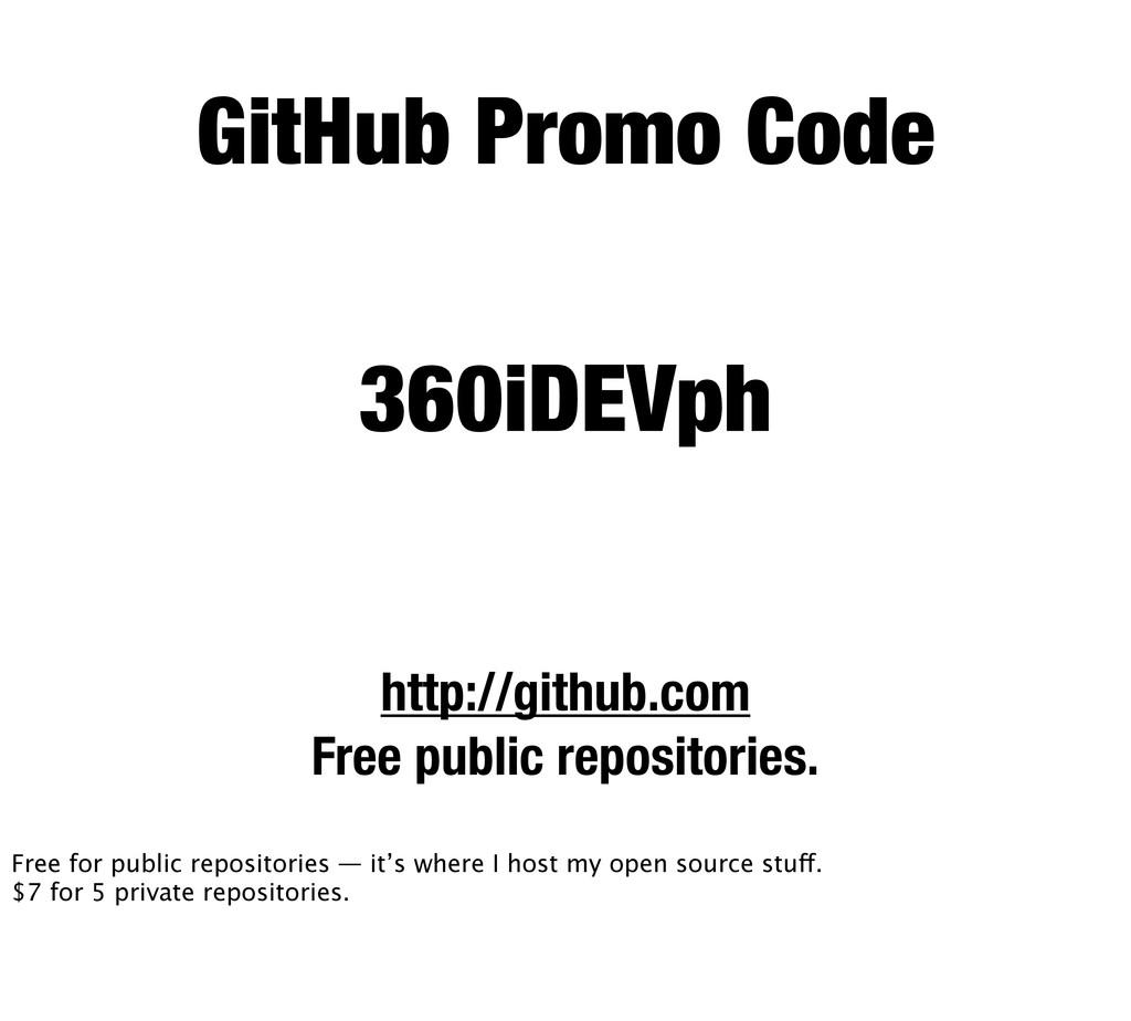 GitHub Promo Code http://github.com Free public...