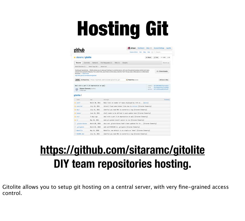 Hosting Git https://github.com/sitaramc/gitolit...