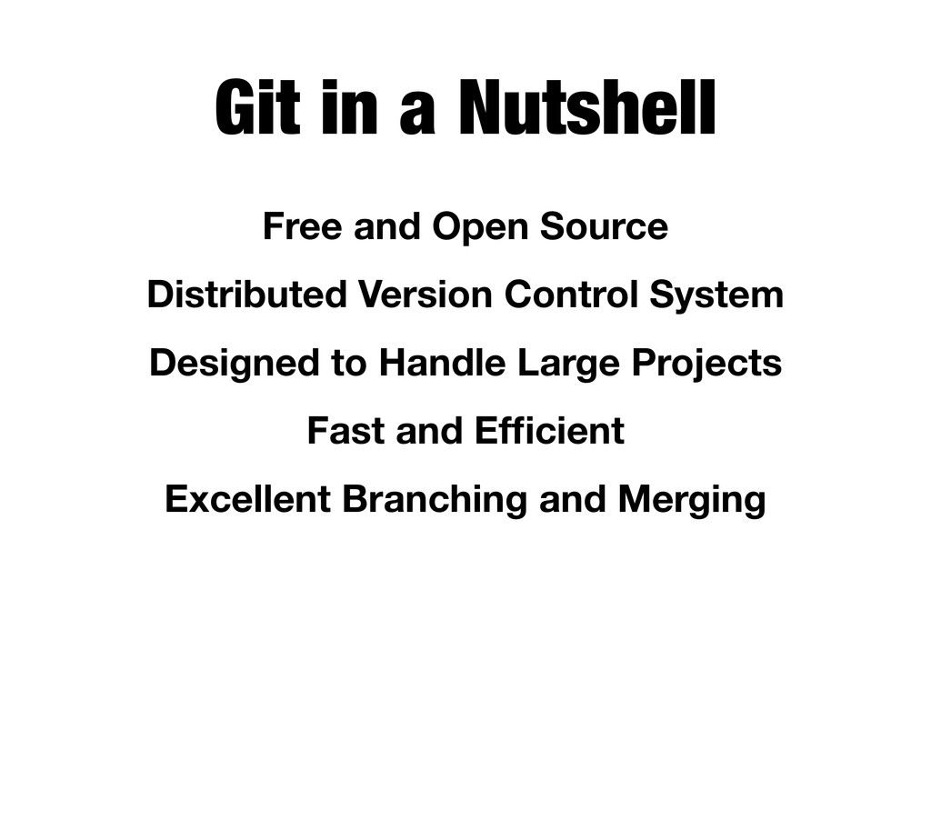 Git in a Nutshell Free and Open Source Distribu...