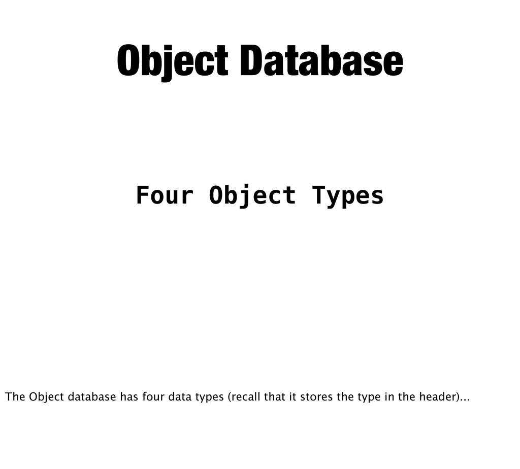 Four Object Types Object Database The Object da...
