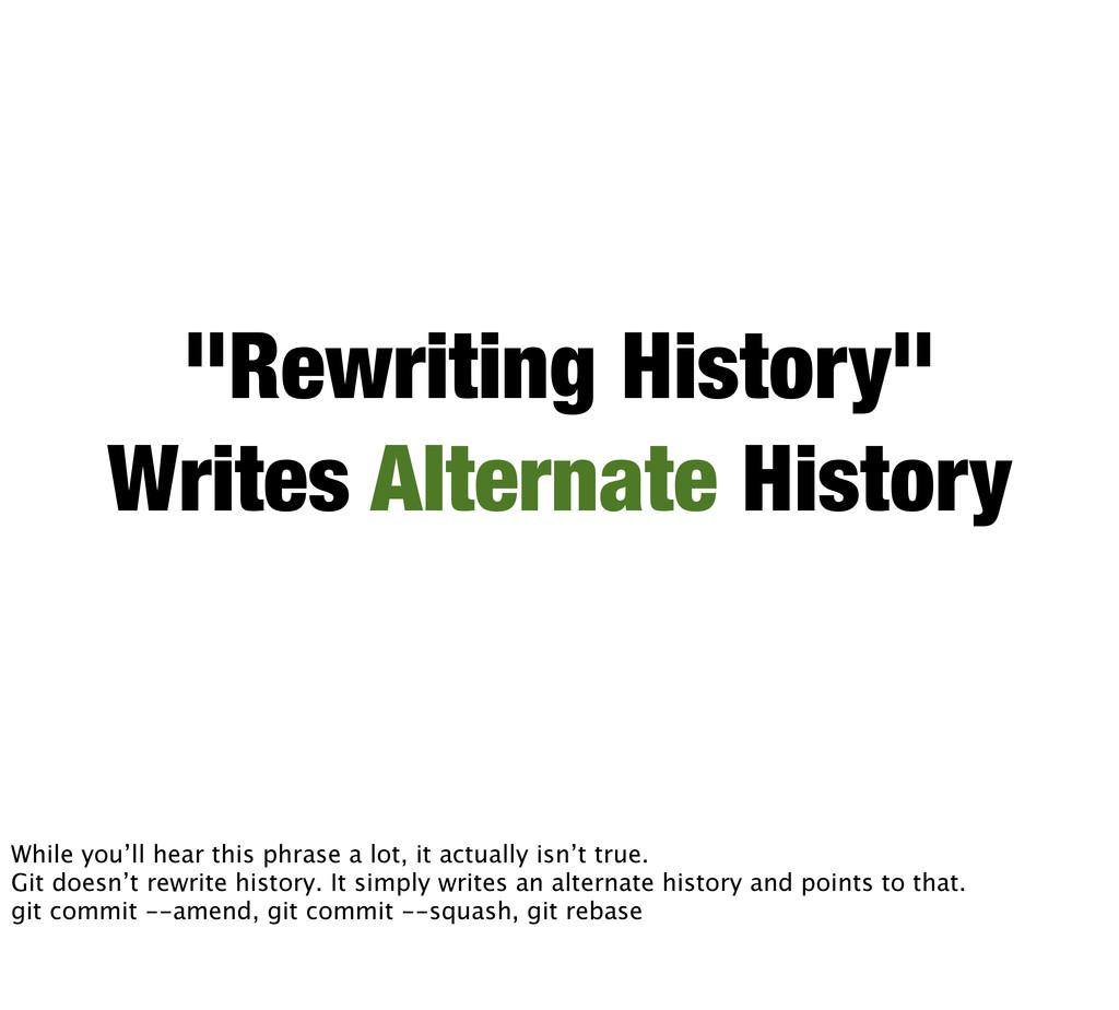 """Rewriting History"" Writes Alternate History Wh..."