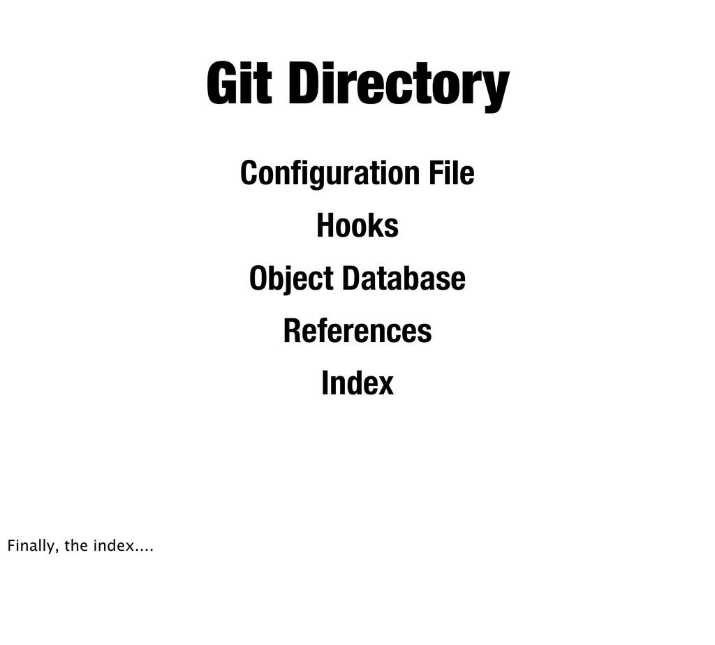 Configuration File Hooks Object Database Referen...