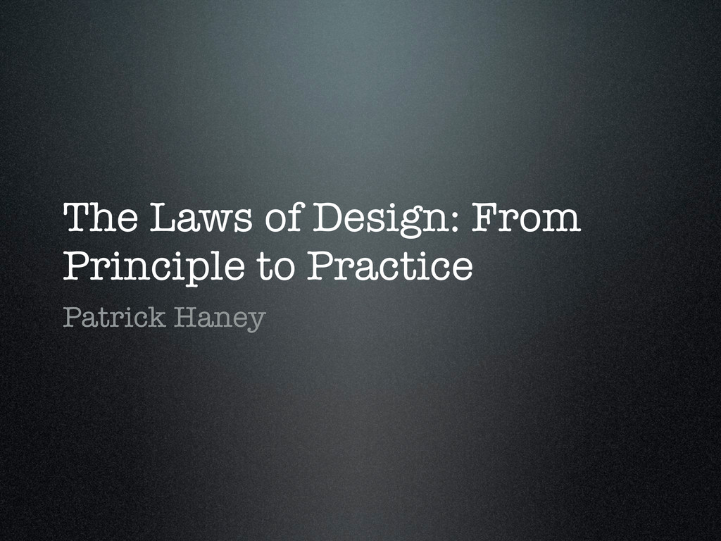 The Laws of Design: From Principle to Practice ...