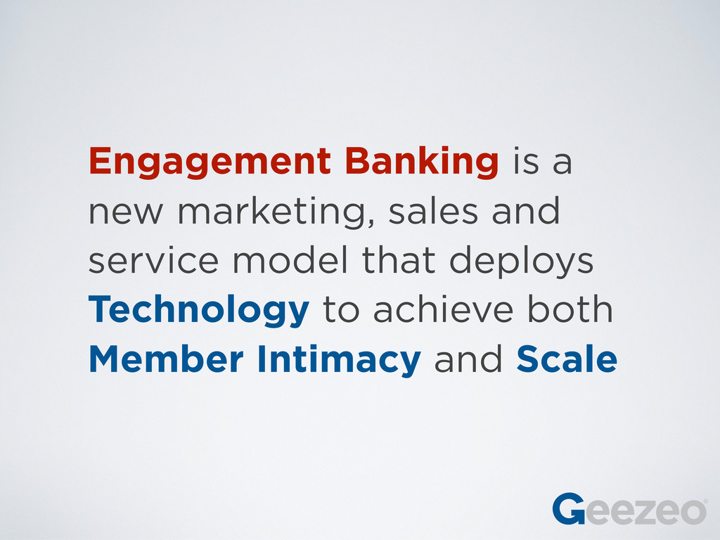 Engagement Banking is a new marketing, sales an...