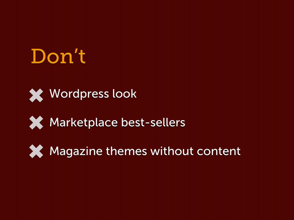 Don't Wordpress look Marketplace best-sellers M...