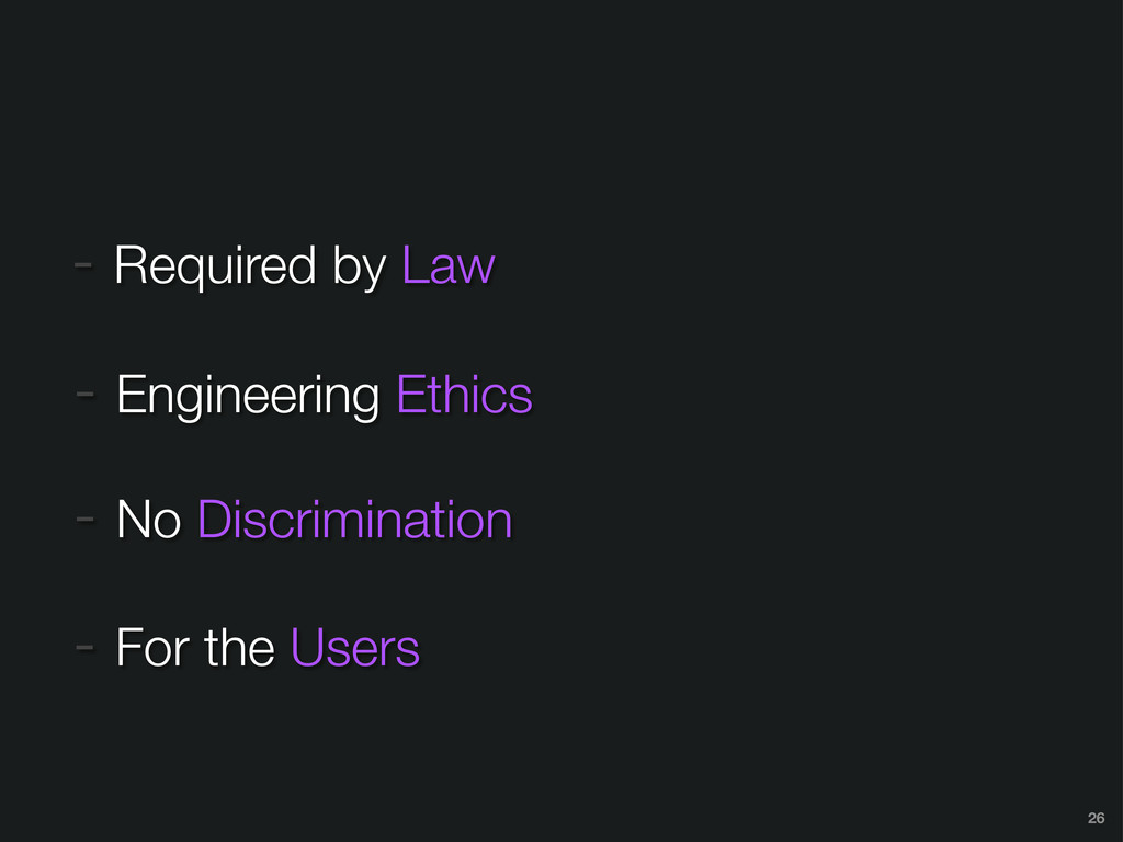 - Required by Law - For the Users 26 - Engineer...