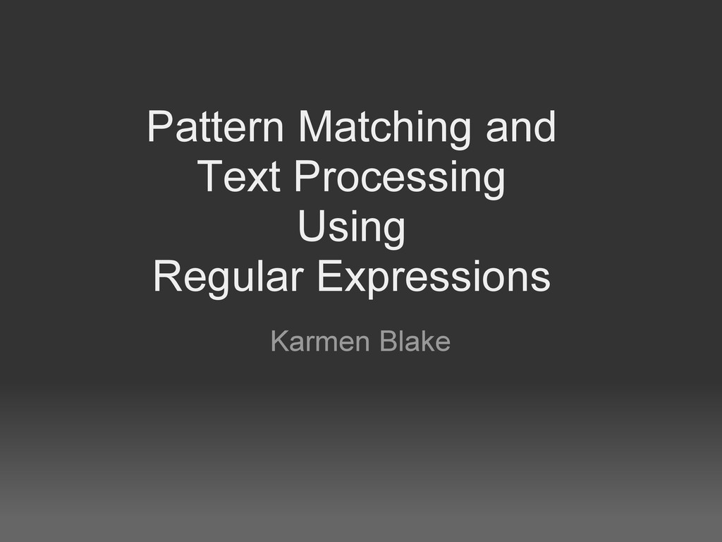 Pattern Matching and Text Processing Using Regu...