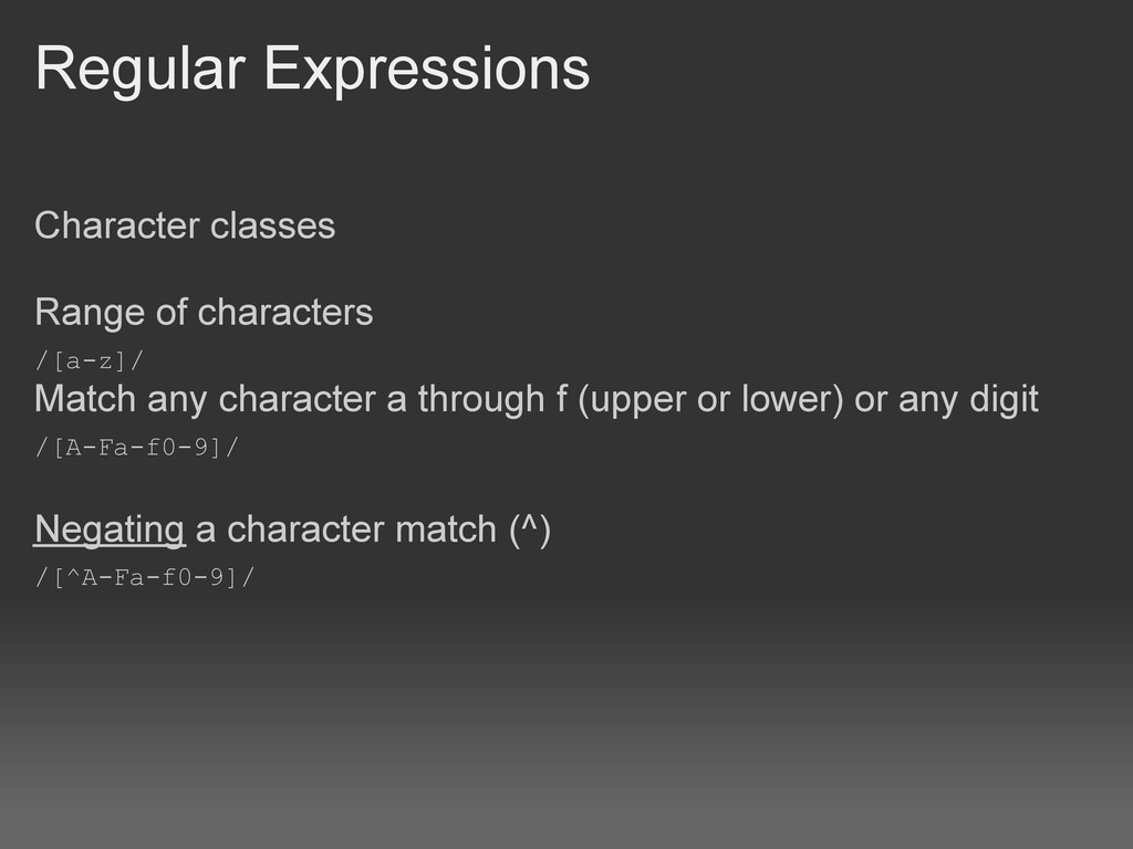 Regular Expressions Character classes Range of ...